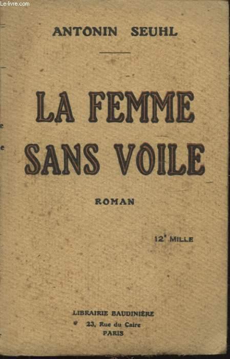 LA FEMME SANS VOILE