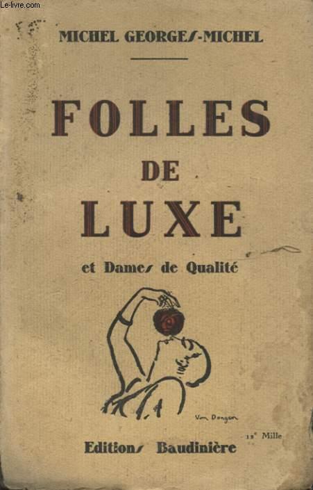 FOLLES DE LUXE ET DAMES DE QUALITE