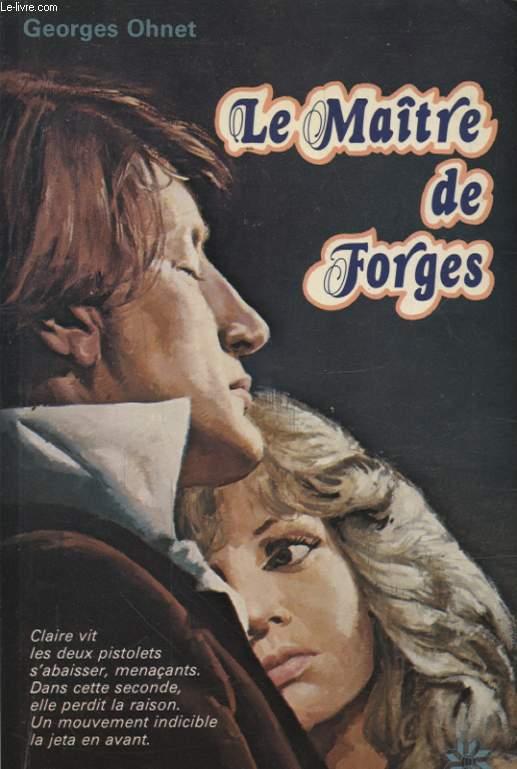 LE MAITRE DE FORGES