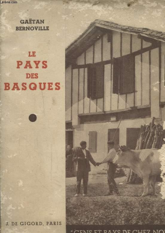 LE PAYS DES BASQUES