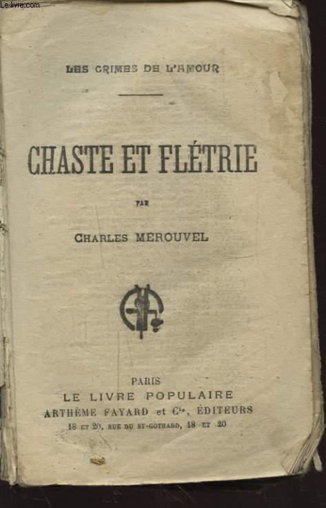 CHASTE ET FLETRIE