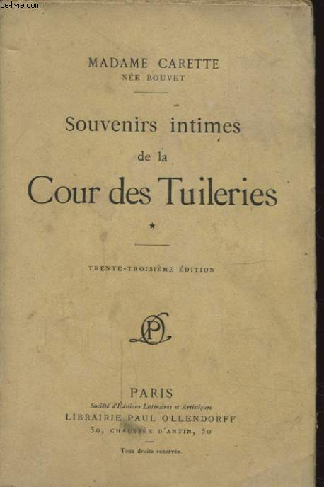 SOUVENIRS INTIMES DE LA COUR DES TUILERIES