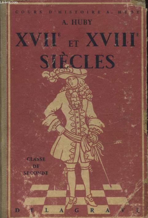 XVII ET XVIII SIECLES CLASSE DE SECONDE