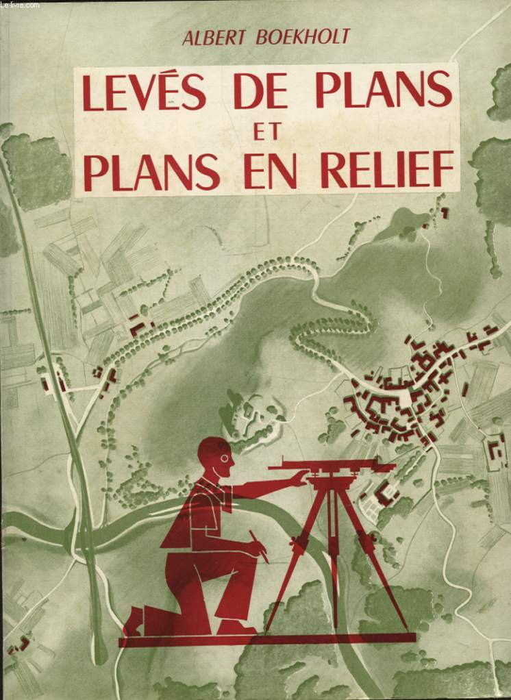 LEVES DE PLANS ET PLANS EN RELIEF