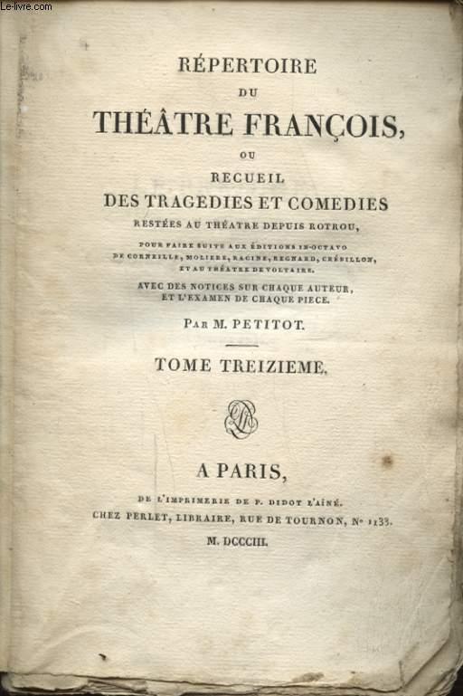 REPERTOIRE DU THEATRE FRANCOIS OU RECUEIL DES TRAGEDIES ET COMEDIES TOME TROISIEME