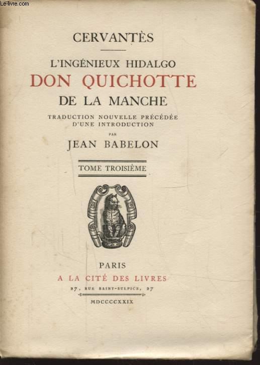 L INGENIEUX HIDALGO DON QUICHOTTE DE LA MANCHE TOME TROISIEME