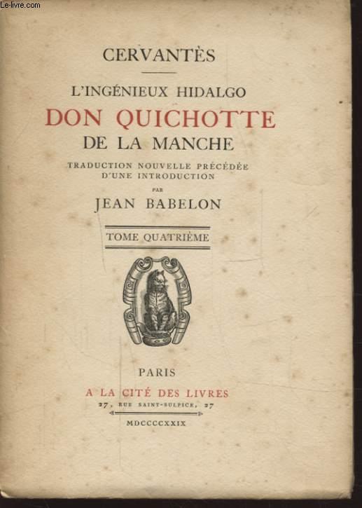 L INGENIEUX HIDALGO DON QUICHOTTE DE LA MANCHE TOME QUATRIEME