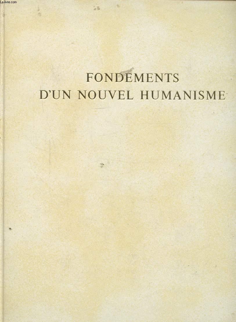 FONDEMENTS D UN NOUVEL HUMANISME 1280 - 1440
