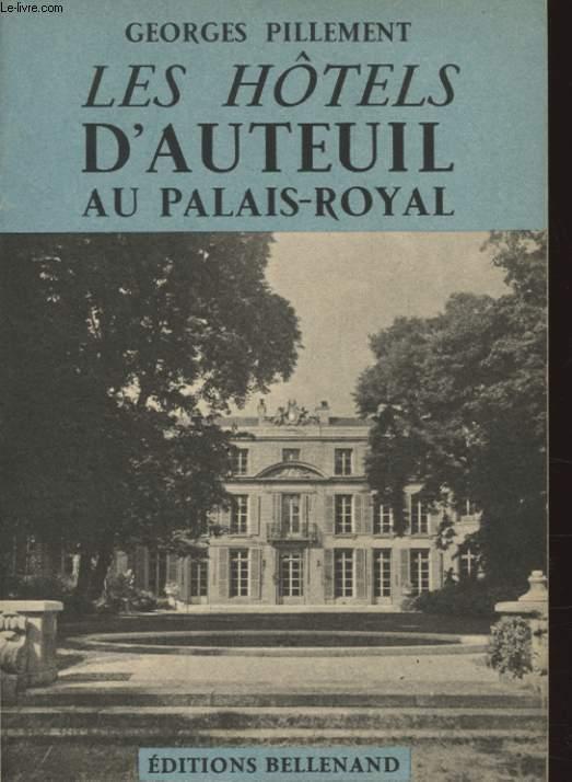 LES HOTELS D AUTEUIL AU PALAIS ROYAL