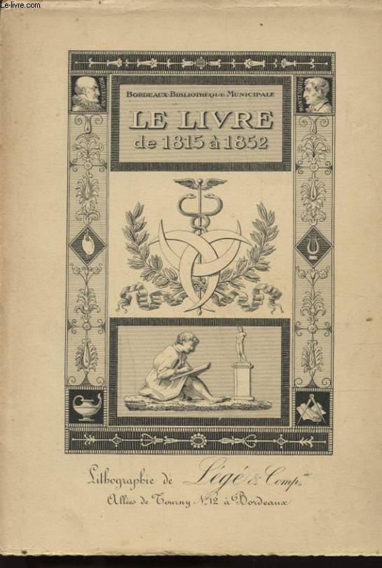 L ART DU LIVRE DE LA RESTAURATION AU SECOND EMPIRE 1815 - 1852