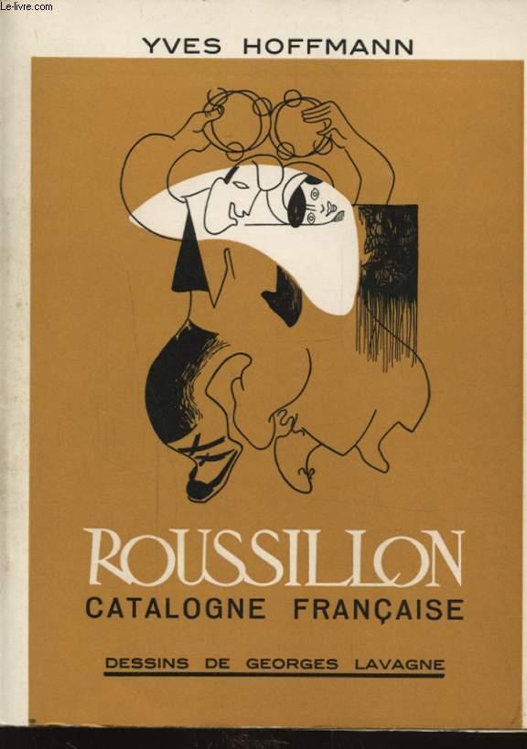 ROUSSILLON CATALOGNE FRANCAISE