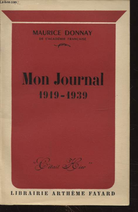 MON JOURNAL 1919 - 1939