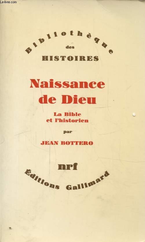 NAISSANCE DE DIEU LA BIBLE ET L HISTORIEN