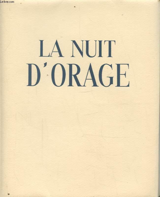 LA NUIT D ORAGE