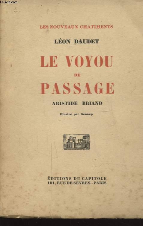 LE VOYOU DE PASSAGE ARISTIDE BRIAND