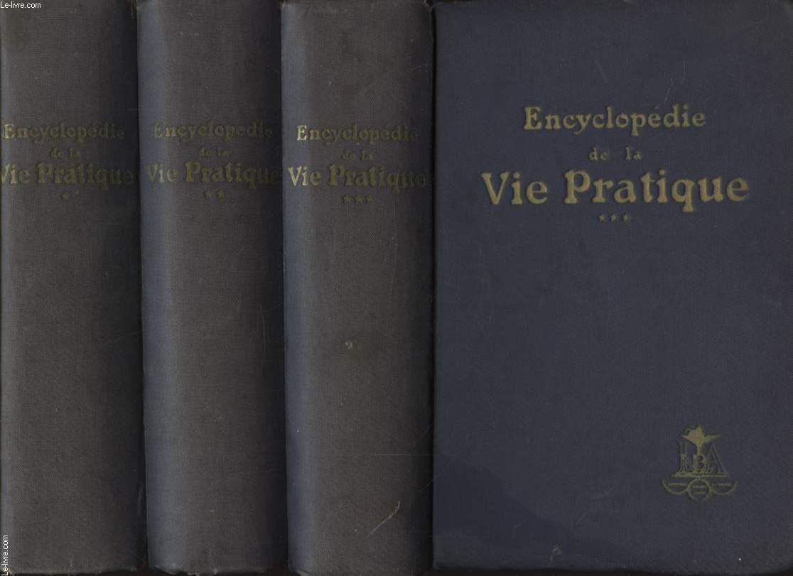 ENCYCLOPEDIE DE LA VIE PRATIQUE EN 3 VOLUMES