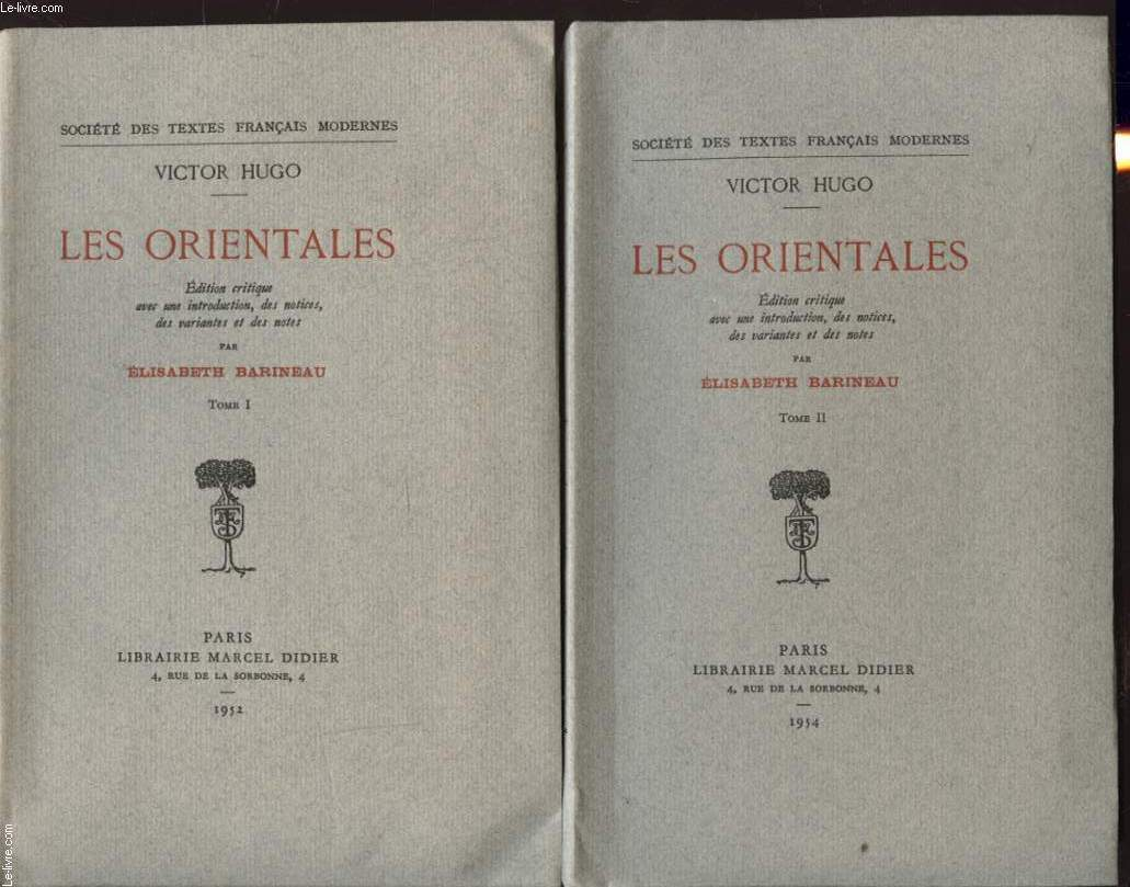 LES ORIENTALES TOME 1 ET 2