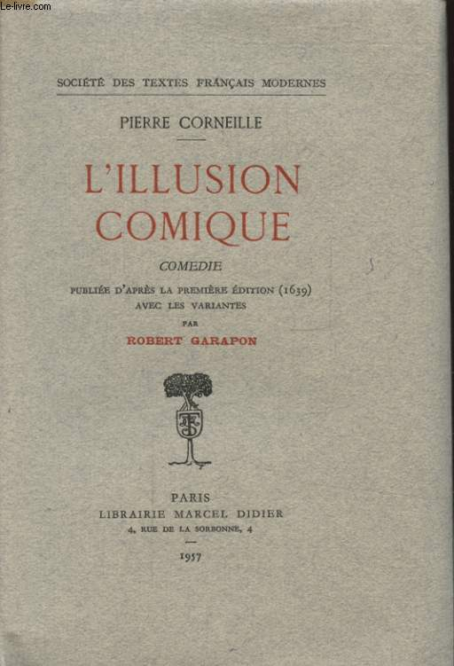 L ILLUSION COMIQUE