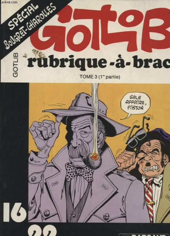 GOTLIB RUBRIQUE A BRAC TOME 3 1er PARTIE