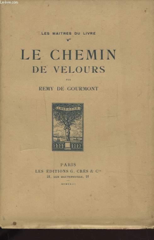 LE CHEMIN DE VELOURS