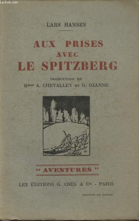AUX PRISES AVEC LE SPITZBERG