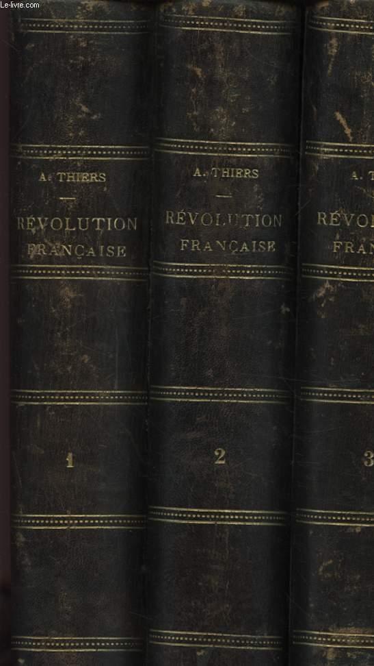 HISTOIRE DE LA REVOLUTION FRANCAISE EN 3 TOMES