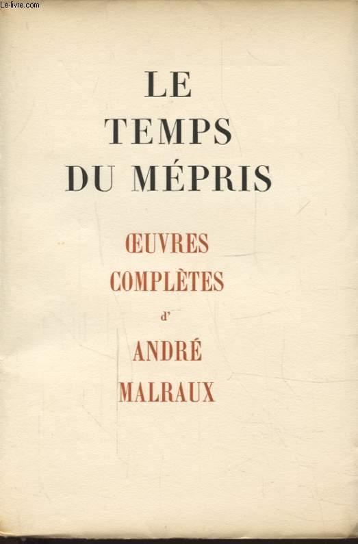 LE TEMPS DU MEPRIS