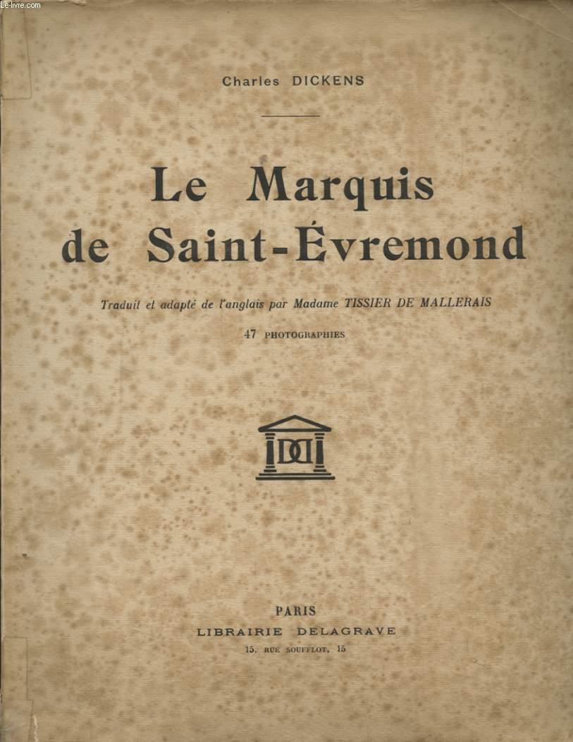 LE MARQUIS DE SAINT EVREMOND