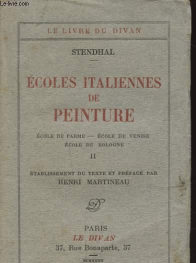 ECOLES ITALIENNES DE PEINTURE TOME 2 : ECOLE DE PARME / ECOLE DE VENISE / ECOLE DE BOLOGNE