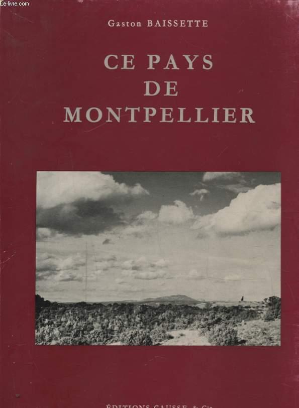 CE PAYS DE MONTPELLIER
