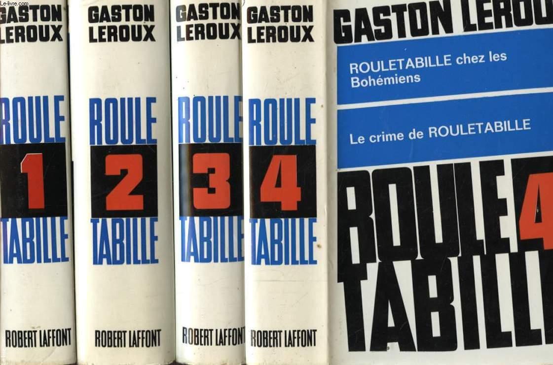 ROULETABILLE EN 4 TOMES : LE MYSTERE DE LA CHAMBRE JAUNE / LE PARFUM DE LA DAME EN NOIR / ROULETABILLE CHEZ LE TSAR/ LE CHATEAU NOIR / ROULETBILLE CHES LES BOHEMIENS/ LE CRIME DE ROULETABILLE / LES ETRANGES NOCES DE ROULETABILLE/ ROULETABILLE CHEZ KRUPP