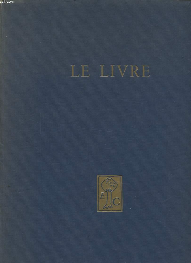 LE LIVRE : LES PLUS BEAUX EXEMPLAIRE DE LA BIBLIOTHEQUE NATIONALE