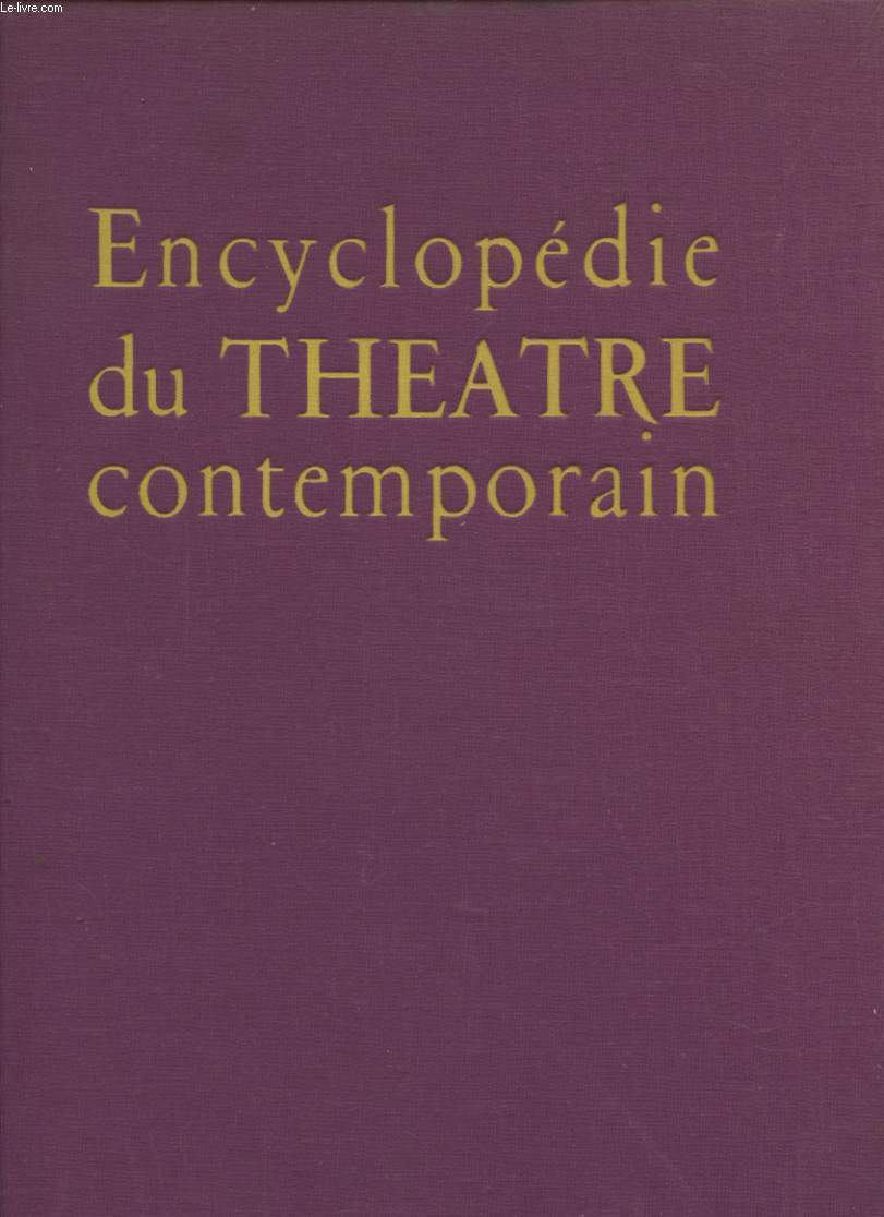 ENCYCLOPEDIE DU THEATRE CONTEMPORAIN