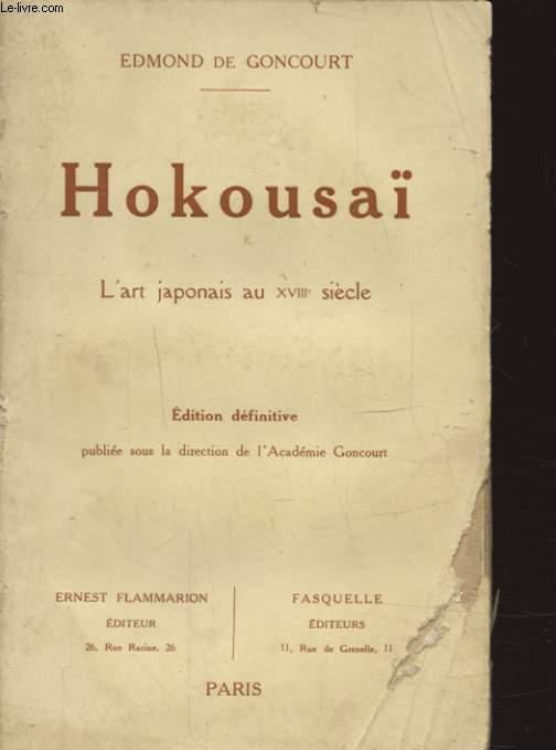 HOKOUSAI L ART JAPONAIS AU XVIIIe SIECLE
