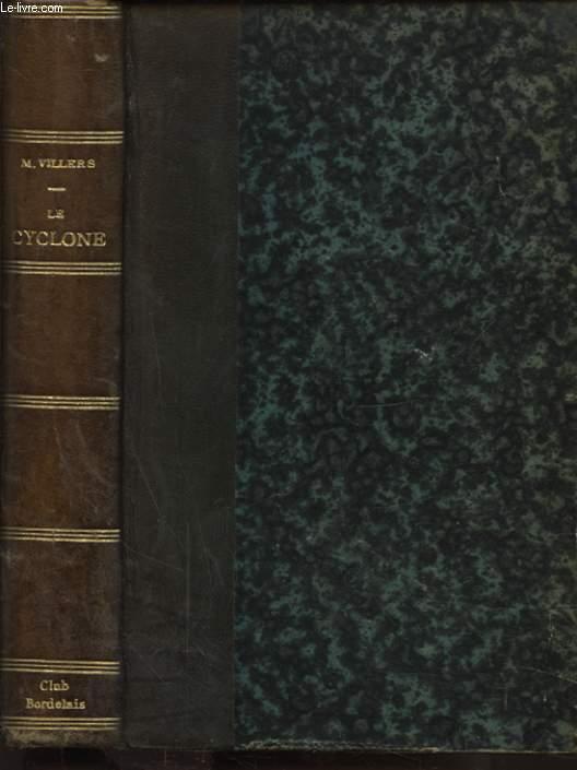 LE CYCLONE ROMAN D UN GENTILHOMME DE POITEVIN 1792 - 1815