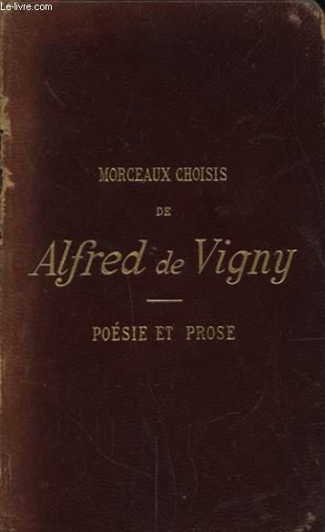MORCEAUX DE ALFRED DE VIGNY POESIE ET PROSE