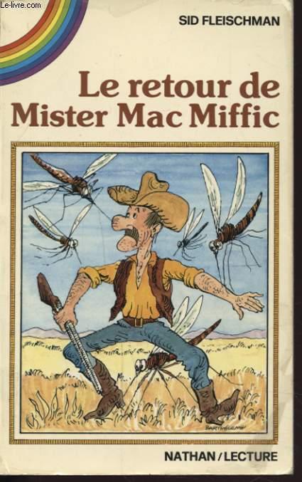 LE RETOUR DE MISTER DE MAC MIFFIC
