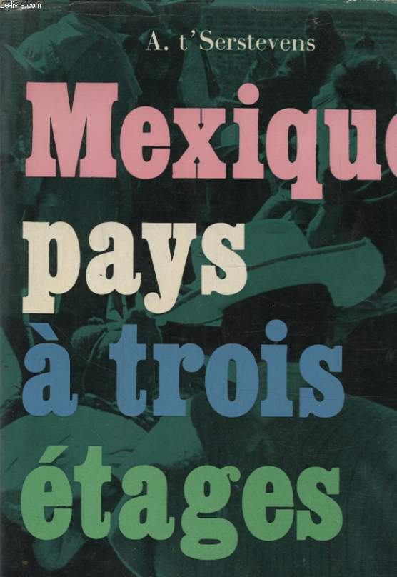 MEXIQUE PAYS A TROIS ETAGES