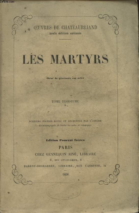 LES MARTYRS TOME TROISIEME