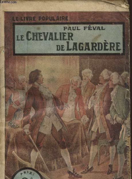 LE CHEVALIER DE LAGARDERE