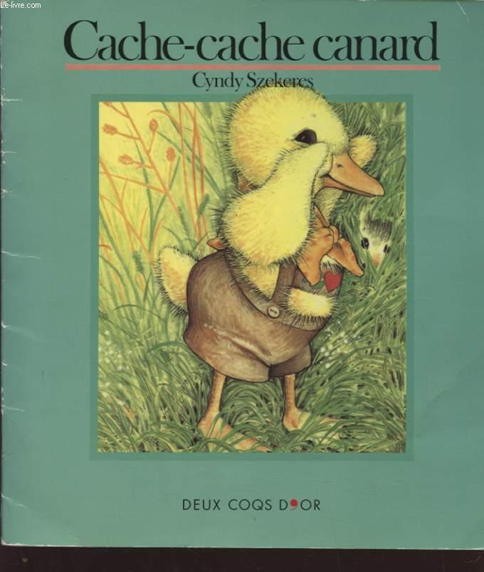 CACHE CACHE CANARD