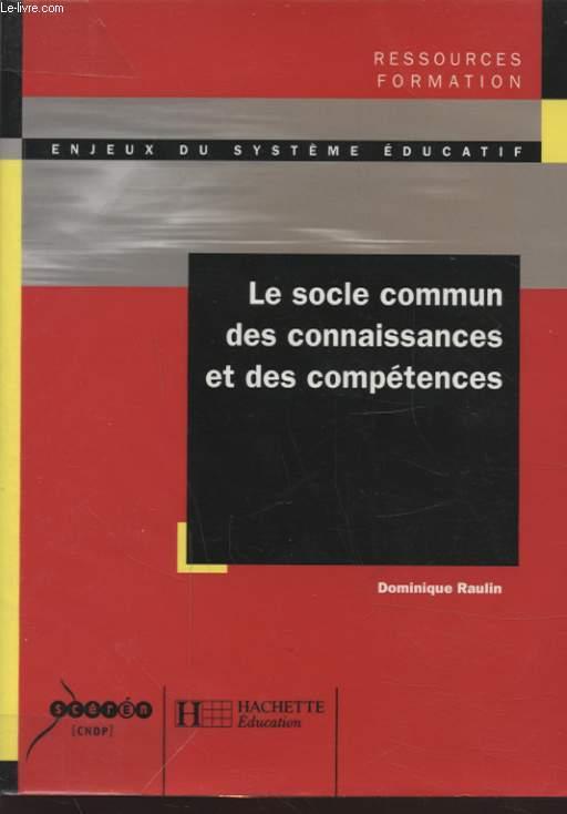 LE SOCLE COMMUN DES CONNAISSANCE ET DES COMPETENCES