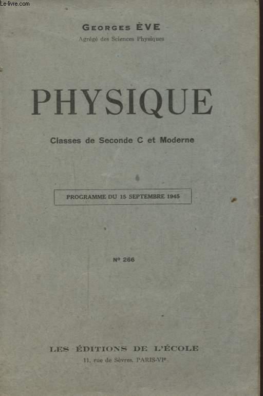 PHYSIQUE CLASSE DE SECONDE C ET MODERNE