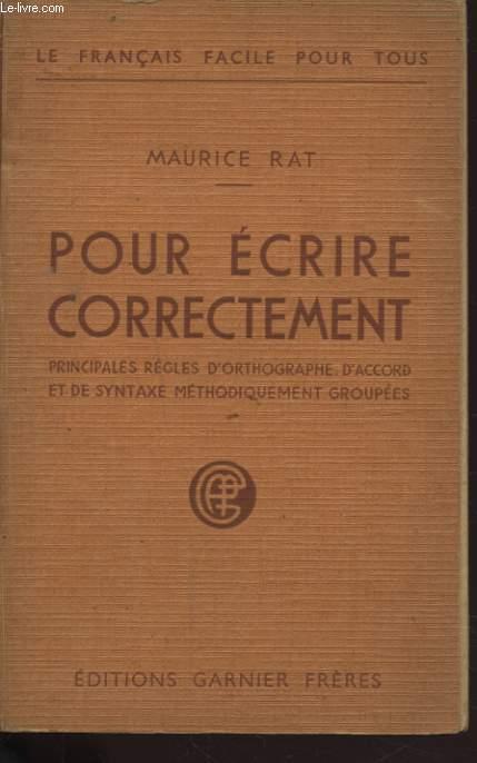 POUR ECRIRE CORRECTEMENT
