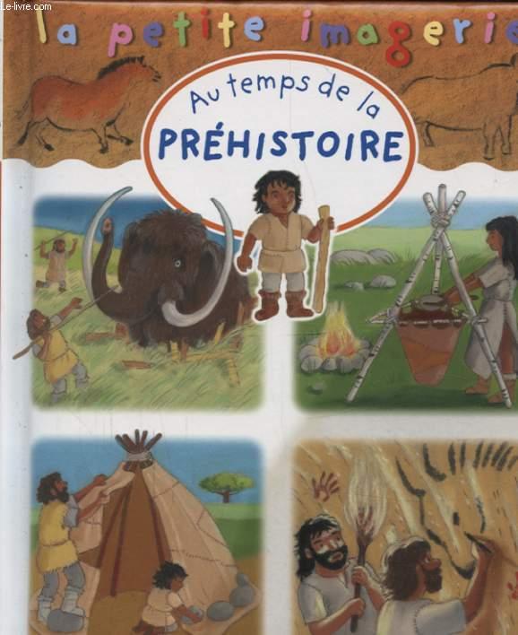 AU TEMPS DE LA PREHISTOIRE