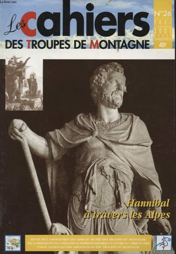 LES CAHIERS DES TROUPES DE MONTAGNE N°26 : HANNIBAL A TRAVERS LES ALPES