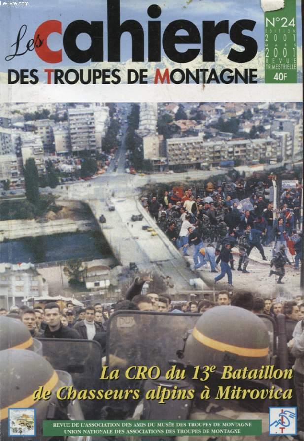 LES CAHIERS DES TROUPES DE MONTAGNE N°24 : LA CRO DU 13e BATAILLON DE CHASSEURS ALPINS A MITROVICA