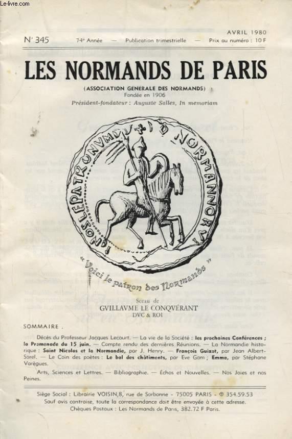 LES NORMANDS DE PARIS N°345 : DECES DU PROFESSEUR JACQUES LECOURT LA VIE DE LA SOCIETE LES PROCHAINES CONFERENCES LA PROMENADE DU 15 JUIN....