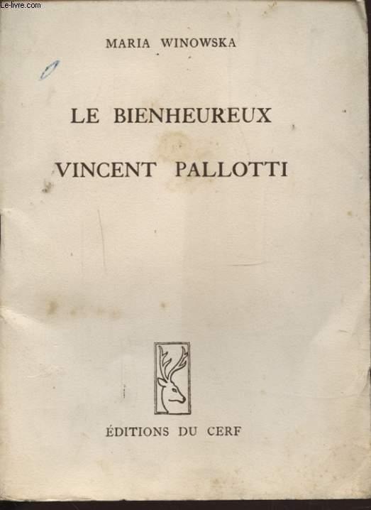 LE BIENHEUREUX VINCENT PALLOTTI