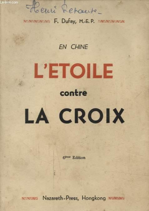EN CHINE L ETOILE CONTRE LA CROIX